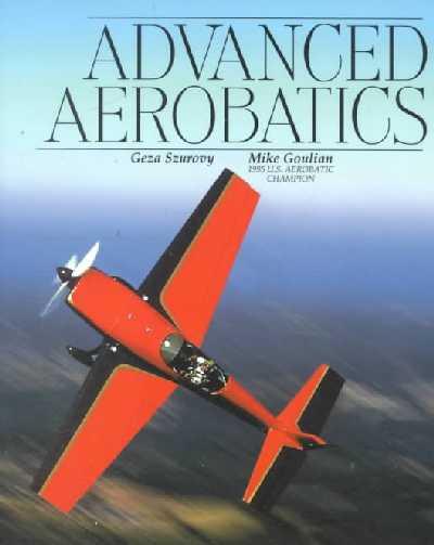 Advanced Aerobatics.