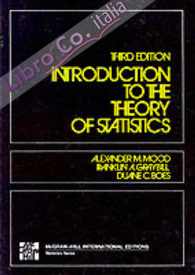 Introduction to the Theory of Statistics.