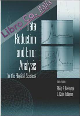Data Reduction and Error Analysis for the Physical Sciences.