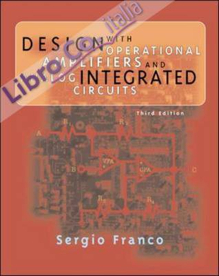 Design with Operational Amplifiers and Analog Integrated Cir