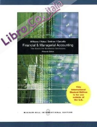 Financial and Managerial Accounting.