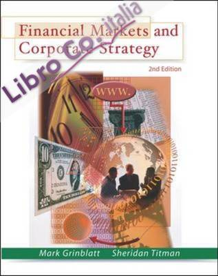 Financial Markets and Corporate Strategy.