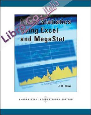 Basic Statistics Using Excel and MegaStat.