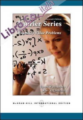 Fourier Series and Boundary Value Problems.