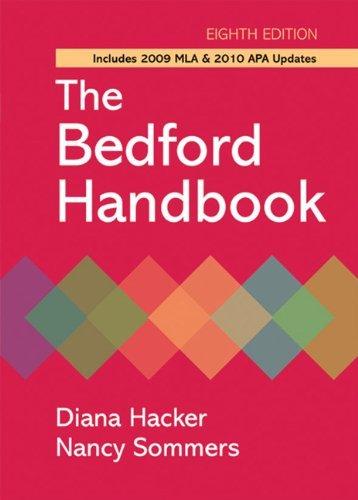 Bedford Handbook with 2009 MLA and 2010 APA Updates.