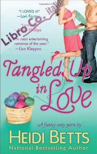 Tangled Up in Love.
