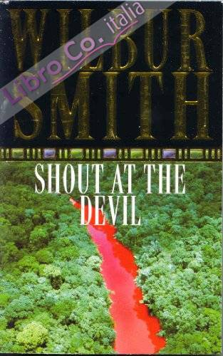 Shout at the Devil.
