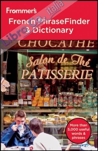 Frommer's French PhraseFinder & Dictionary