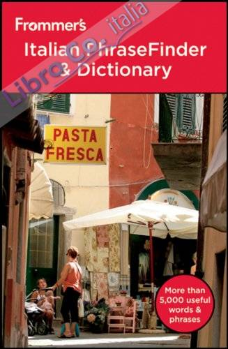 Frommer's Italian PhraseFinder and Dictionary