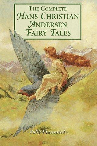 Complete Hans Christian Andersen Fairy Tales