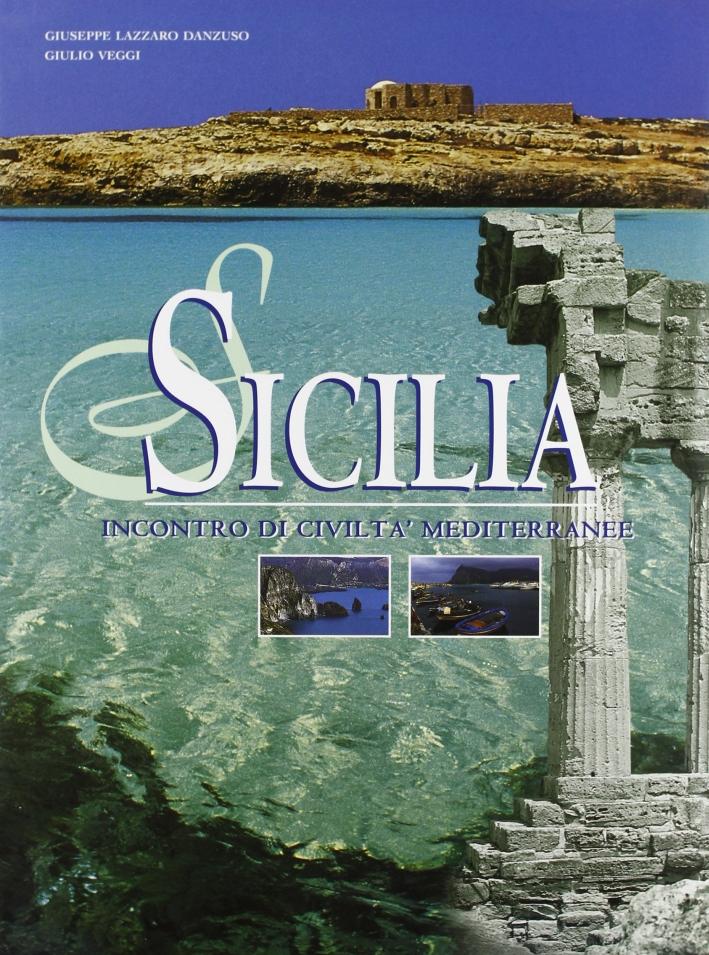 Sicilia. Incontro di civiltà mediterranee