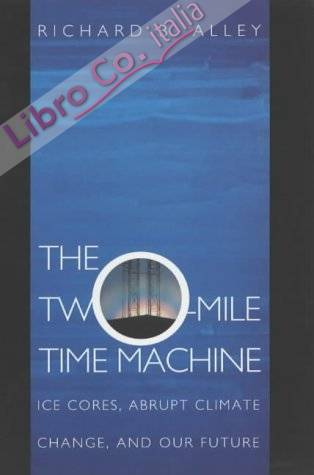 Two-Mile Time Machine