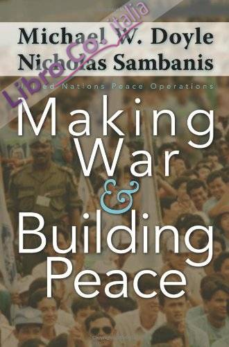 Making War and Building Peace