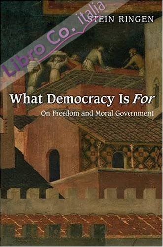 What Democracy is for