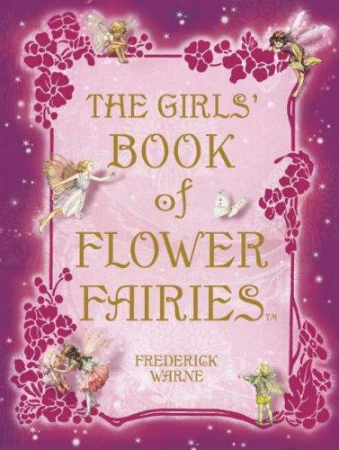 Girl's Book of Flower Fairies.