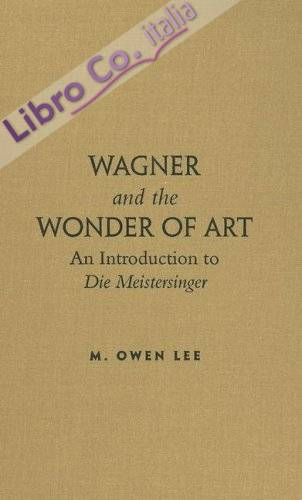 Wagner and the Wonder of Art.