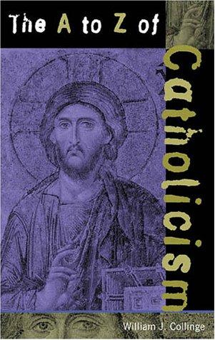 A to Z of Catholicism.