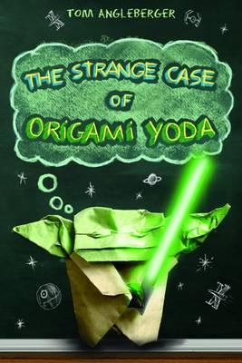 Strange Case Of Origami Yoda.