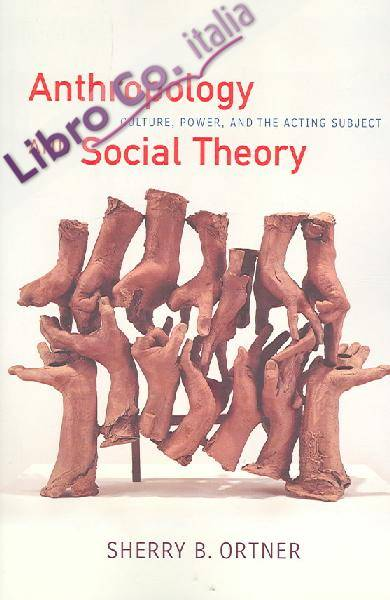 Anthropology and Social Theory.