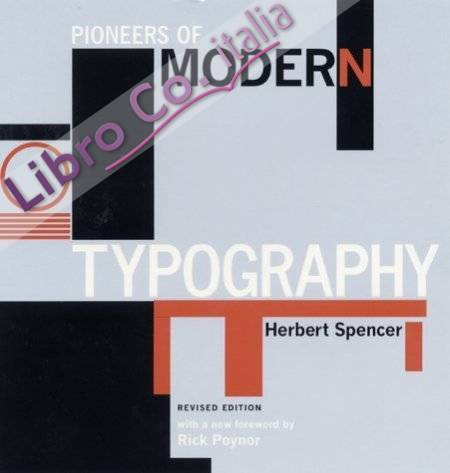 Pioneers of Modern Typography.