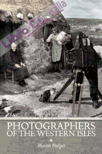 Photographers of the Western Isles.