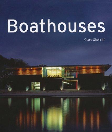 Boathouses.