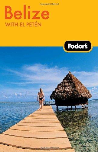 Fodor's Belize.