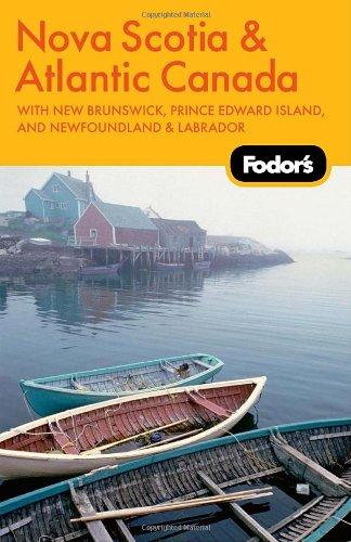 Fodor's Nova Scotia and Atlantic Canada