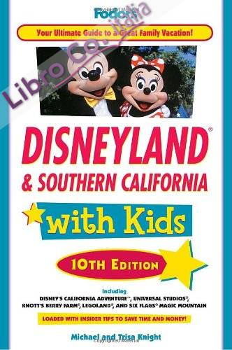 Fodor's Disneyland and Southern California with Kids.