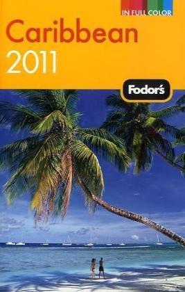Fodor's Caribbean 2011.