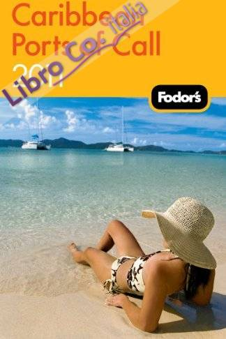 Fodor's Caribbean Ports of Call 2011