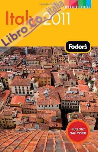 Fodor's Italy 2011.