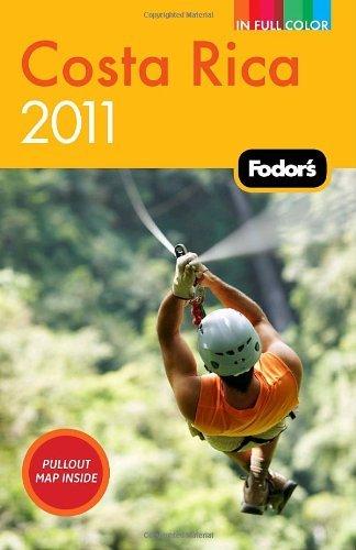 Fodor's Costa Rica 2011.