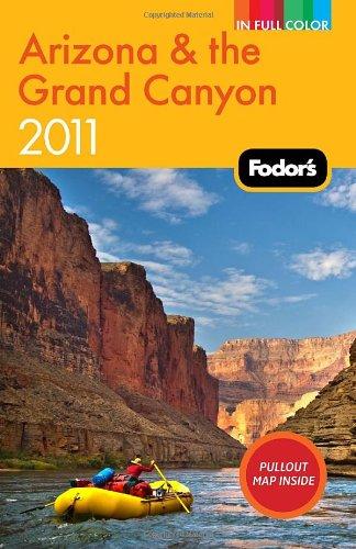 Fodor's Arizona & the Grand Canyon 2011.