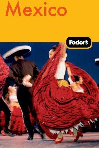 Fodor's Mexico 2011