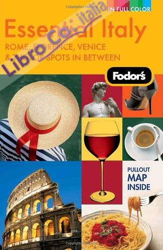 Fodor's Essential Italy.