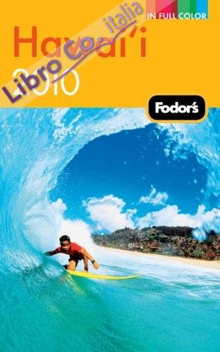 Fodor's Hawaii 2010.