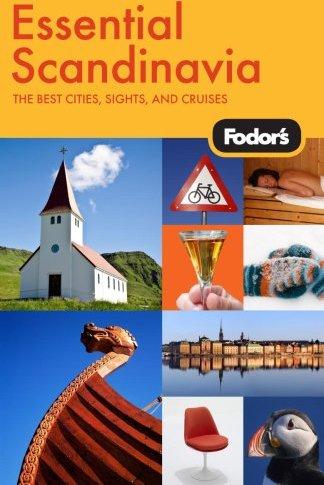 Fodor's Essential Scandanavia.