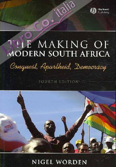 Making of Modern South Africa.