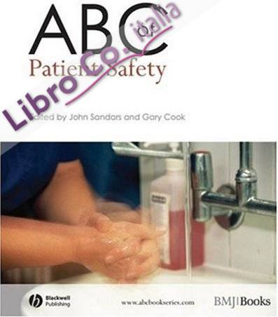 ABC of Patient Safety.
