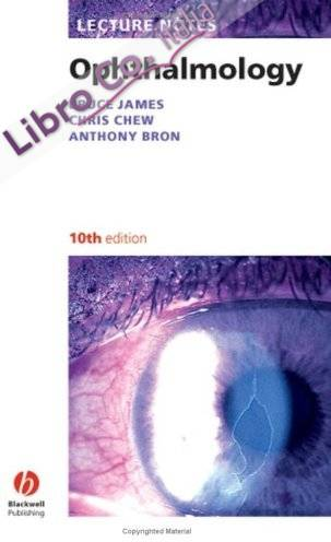 Lecture Notes: Ophthalmology.