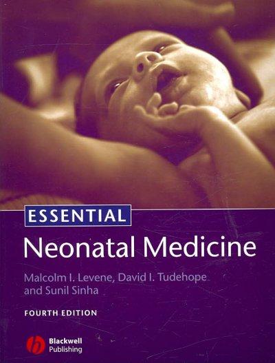 Essential Neonatal Medicine.