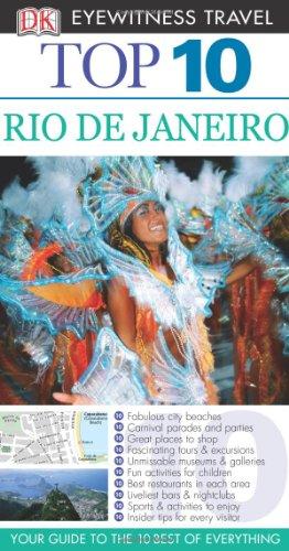 DK Eyewitness Top 10 Travel Guide: Rio de Janeiro.