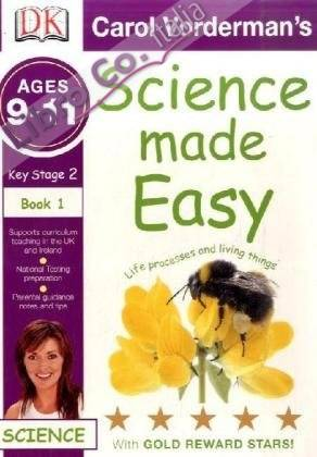 Science Made Easy Life Processes and Living Things.