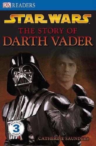 Star Wars the Story of Darth Vader.