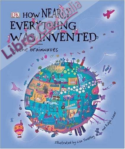 How Nearly Everything Was Invented by the Brainwaves.