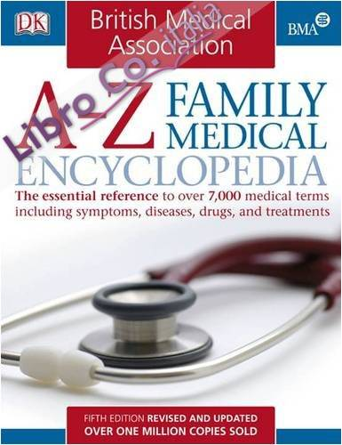 BMA A-Z Family Medical Encyclopedia.