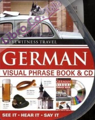 German Visual Phrase Book and CD.