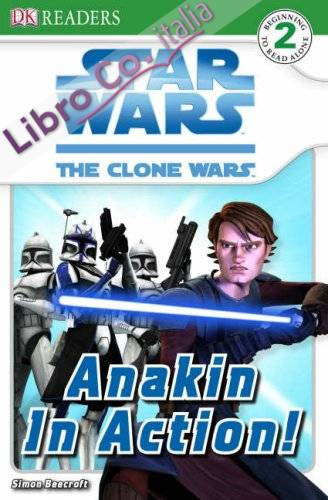 Star Wars Clone Wars Anakin in Action!.