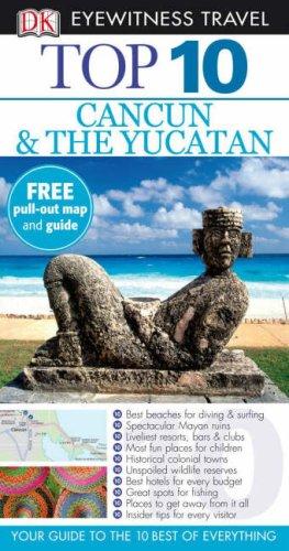 Cancun and the Yucatan.